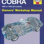 AC/Shelby Cobra, 1962-68: Owner's Workshop Manual