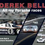 Book Review – Derek Bell: All My Porsche Races